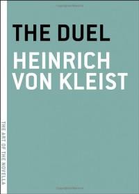 The Duel - Heinrich von Kleist, Annie Janusch
