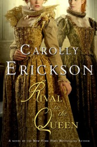 Rival to the Queen - Carolly Erickson