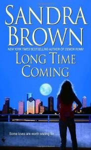 Long Time Coming - Sandra Brown