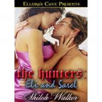 Eli and Sarel (The Hunters, #2) - Shiloh Walker