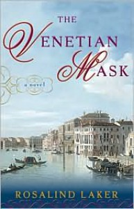 The Venetian Mask - Rosalind Laker
