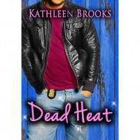 Dead Heat - Kathleen Brooks