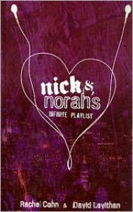 Nick and Norah's Infinite Playlist - Rachel Cohn, David Levithan