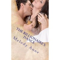 The Billionaire's Dance (Billionaire Bachelors, #2) - Melody Anne
