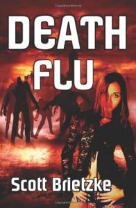 Death Flu - Scott Brietzke