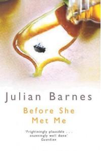Before She Met Me - Julian Barnes