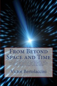 From Beyond Space and Time - Victor Bertolaccini