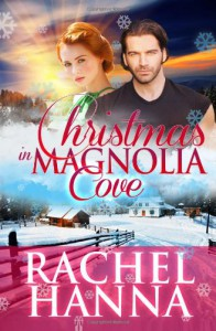 Christmas In Magnolia Cove - Rachel Hanna