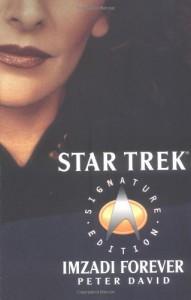 Imzadi Forever (Star Trek) - Peter David
