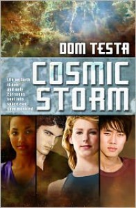 Cosmic Storm - Dom Testa