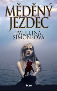 Měděný jezdec (Taťána and Alexander, #1) - Paullina Simons, Josef Orel, Marie Orlová