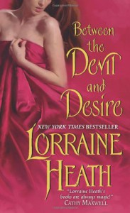 Between the Devil and Desire - Lorraine Heath