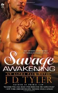 Savage Awakening - J.D. Tyler
