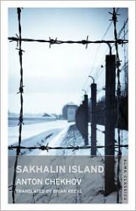 Sakhalin Island - Anton Chekhov, Brian Reeve