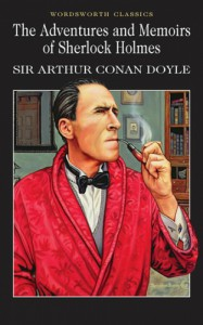 The Adventures and Memoirs of Sherlock Holmes -  Arthur Conan Doyle