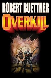 Overkill: N/A - Robert Buettner