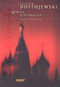 Bracia Karamazow - Fiodor Dostojewski