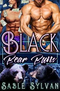 Black Bear Buns: A BBW Bear Shifter Menage Paranormal Romance Novella (The Twelve Dancing Bears Book 3) - Sable Sylvan