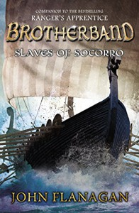 Slaves of Socorro - John Flanagan