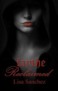Faythe Reclaimed (The Hanaford Park series) - Lisa Sanchez