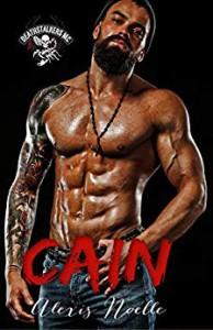 Cain (Deathstalkers 2nd Generation #1) - Alexis Noelle