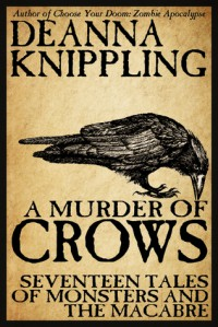A Murder of Crows - DeAnna Knippling