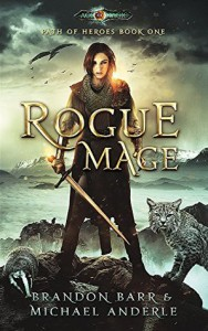 Rogue Mage - Brandon Barr, Michael Anderle