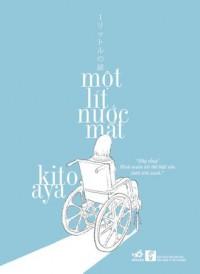 Một lít nước mắt - Aya Kito, Trần Trọng Đức
