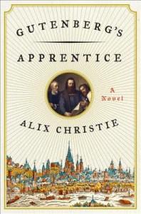Gutenberg's Apprentice[GUTENBERGS APPRENTICE][Hardcover] - AlixChristie
