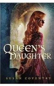 The Queen's Daughter - Susan Coventry