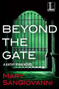 Beyond the Gate (A Kathy Ryan Novel Book 3) - Mary SanGiovanni