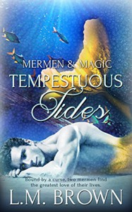 Tempestuous Tides (Mermen & Magic Book 2) - L.M. Brown