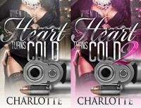 When The Heart Turns Cold 1 & 2 (2 in 1 Box Set) - Charlotte