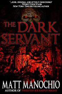 The Dark Servant - Matt Manochio