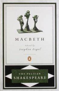 Macbeth - Stephen Orgel, William Shakespeare