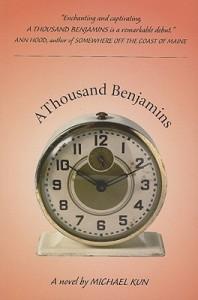 A Thousand Benjamins - Michael Kun