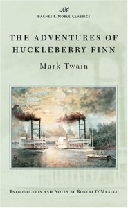 Adventures of Huckleberry Finn (Barnes & Noble Classics Series) (B&N Classics) - Mark Twain