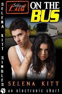 On the Bus - Selena Kitt