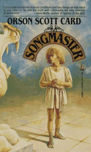 Songmaster - Orson Scott Card