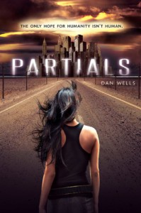 Partials (Partials, #1) - Dan Wells