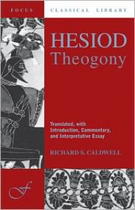 Hesiod's Theogony (Focus Classical Library) - Hesiod, Richard S. Caldwell