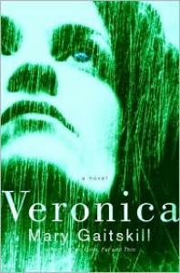 Veronica - Mary Gaitskill