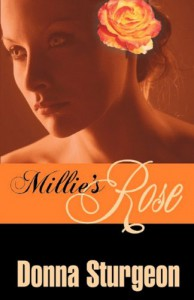 Millie's Rose - Donna Sturgeon