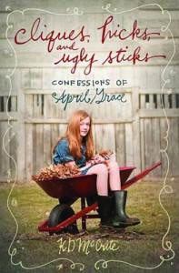 Cliques, Hicks, and Ugly Sticks - K.D. McCrite