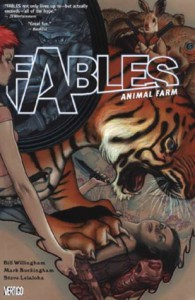 Fables: Animal Farm  - Bill Willingham, Mark Buckingham, Steve Leialoha
