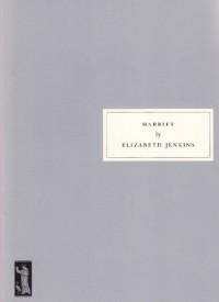 Harriet - Rachel Cooke, Elizabeth Jenkins
