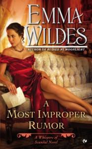 A Most Improper Rumor - Emma Wildes