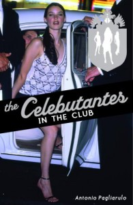 The Celebutantes: In the Club - Antonio Pagliarulo