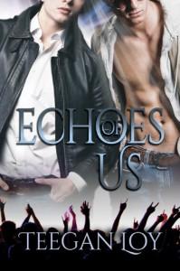 Echoes of Us - Teegan Loy