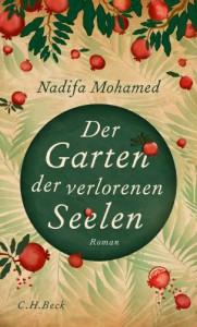 Der Garten der verlorenen Seelen: Roman - Nadifa Mohamed